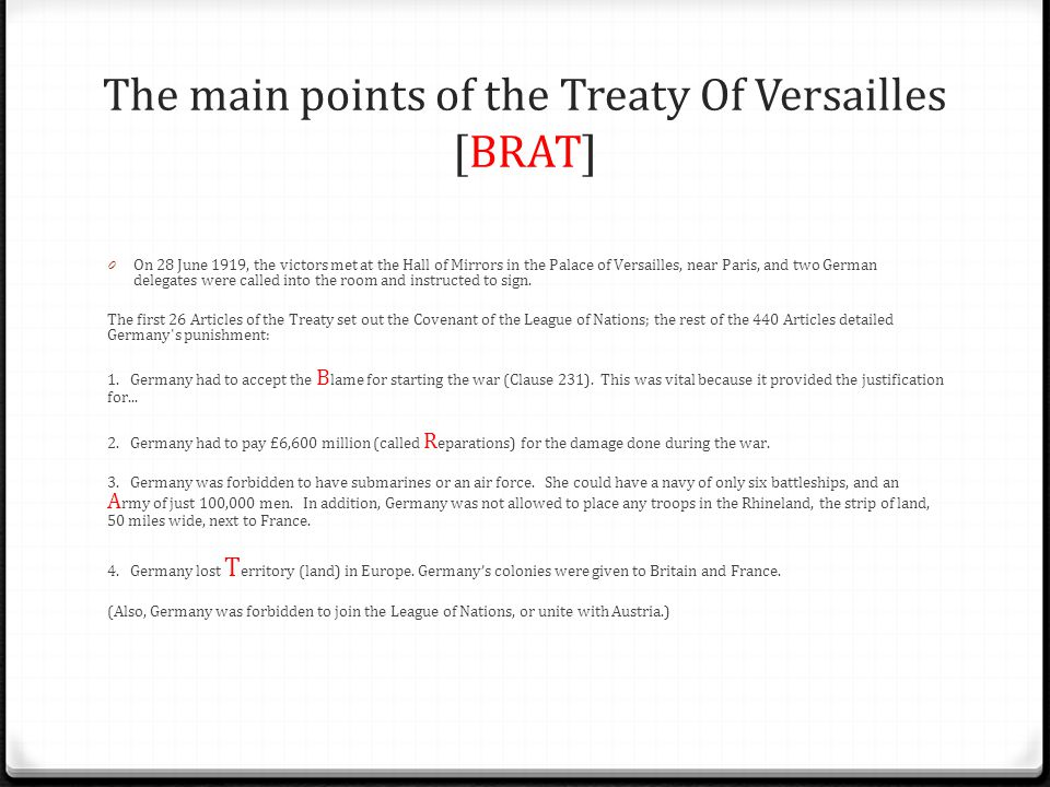 The main points of the Treaty Of Versailles [BRAT]